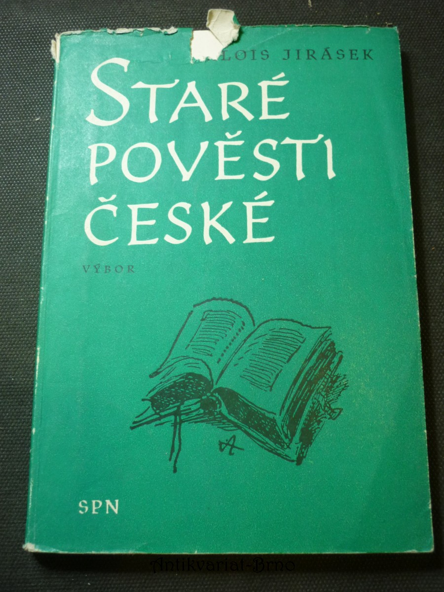 Staré pověsti české : Výbor : Mimočítanková četba pro zákl. devítileté školy