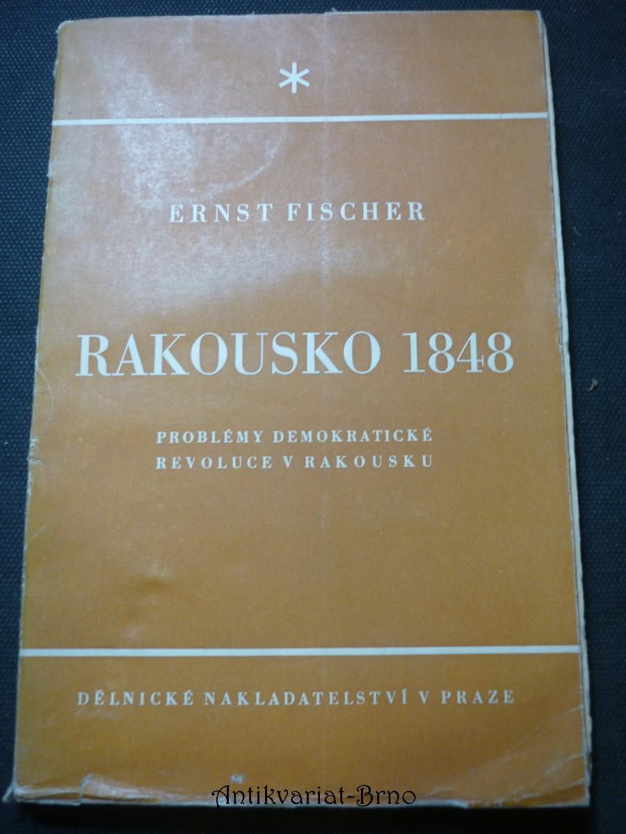 Rakousko 1848 : [Problémy demokratické revoluce v Rakousku]
