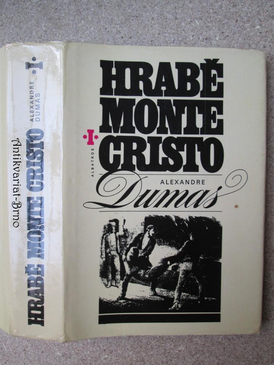 Hrabě Monte Cristo, I. díl
