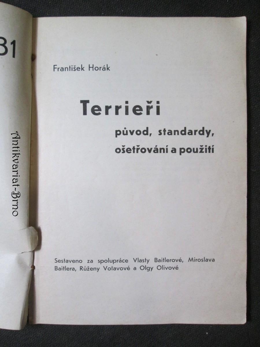 Terrieři - původ, standardy, ošetřování a použití