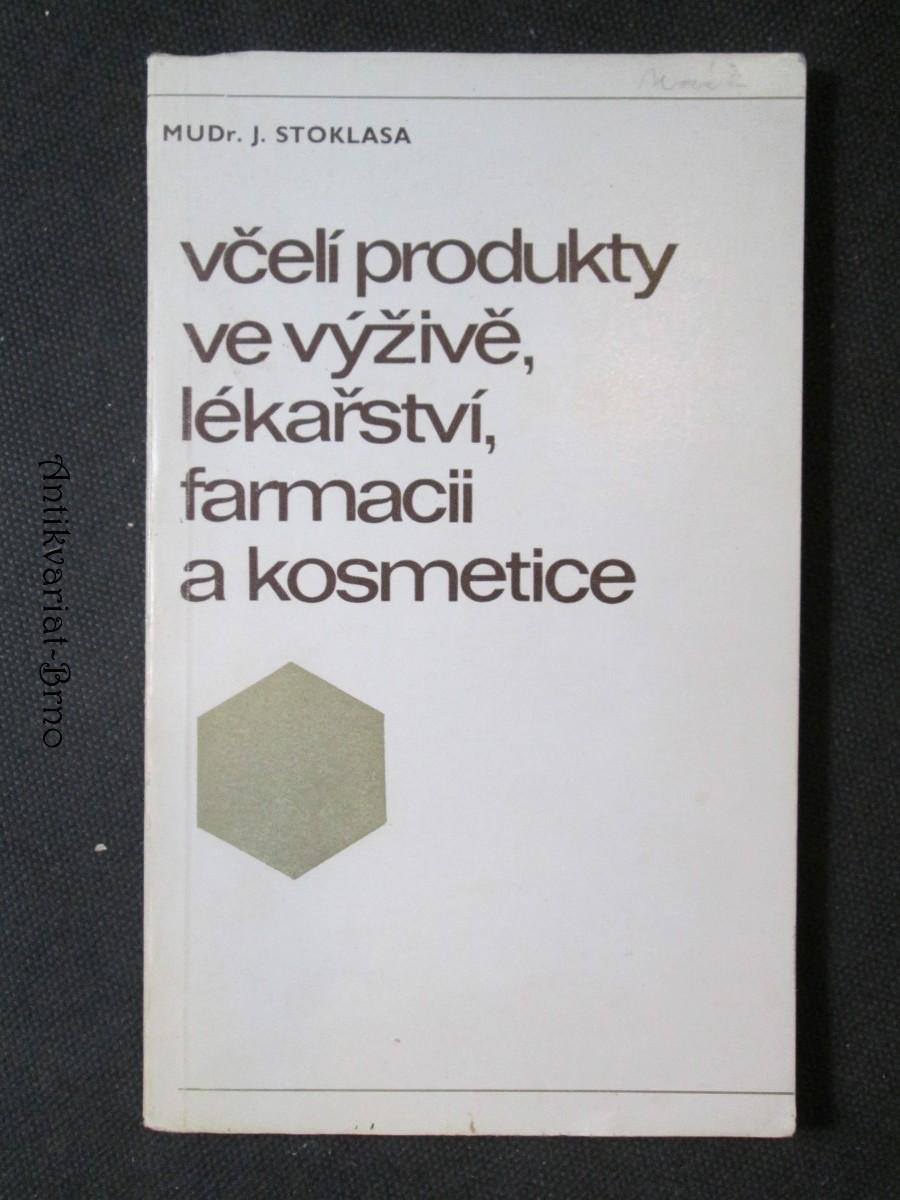 Včelí produkty ve výživě, lékařství, farmacii a kosmetice