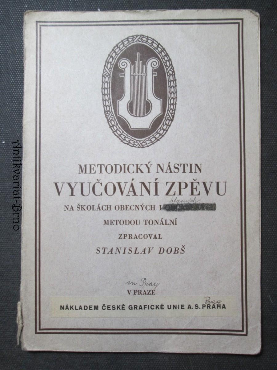Metodický nástin vyučování zpěvu na školách obecních i občanských metodou tonální