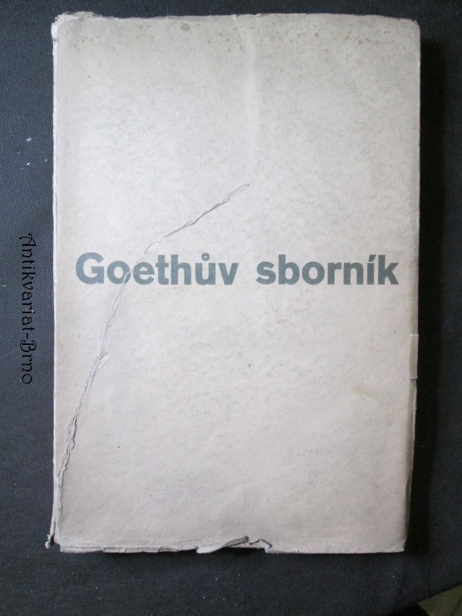 Goethův sborník : památce 100. výročí básníkovy smrti