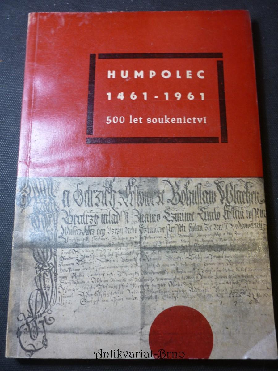 Humpolec 1461-1961 : 500 let soukenictví : [jubilejní sborník článků