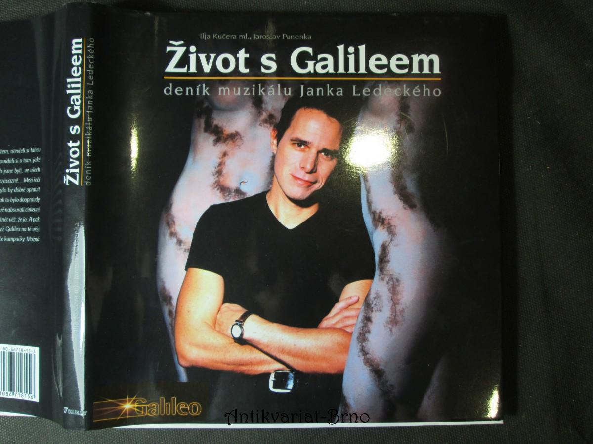 Život s Galileem : deník muzikálu Janka Ledeckého