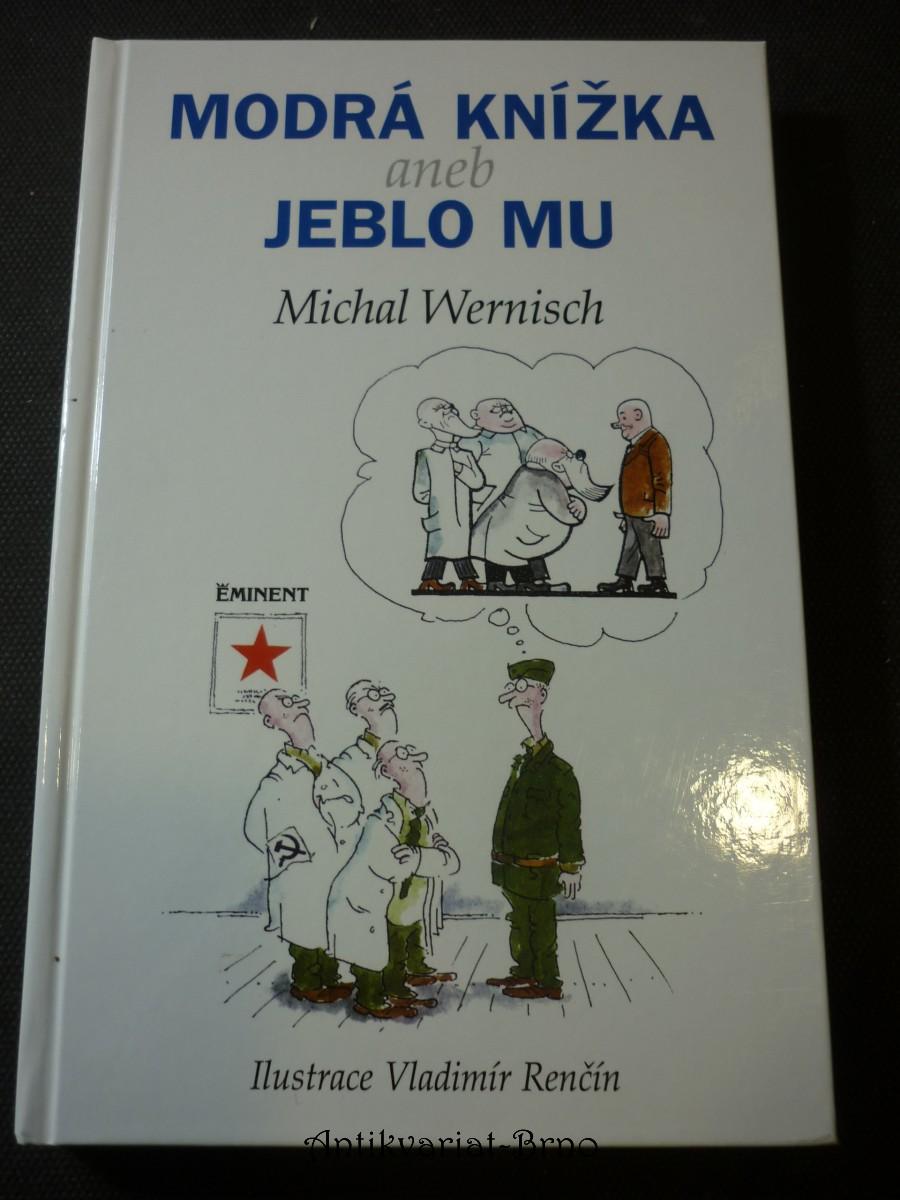 Modrá knížka, aneb, Jeblo mu