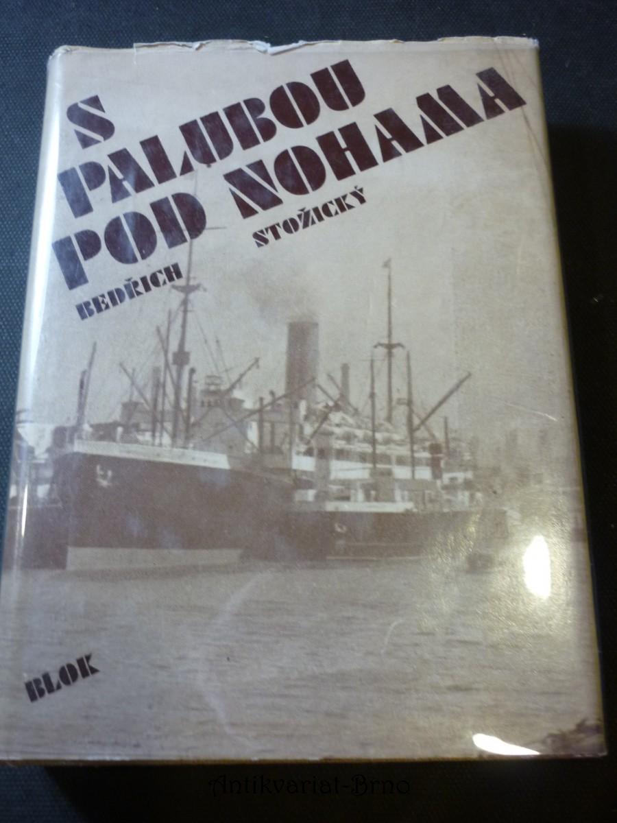 S palubou pod nohama : 16 kapitol poutavého vyprávění o mořích, lodích a námořnících