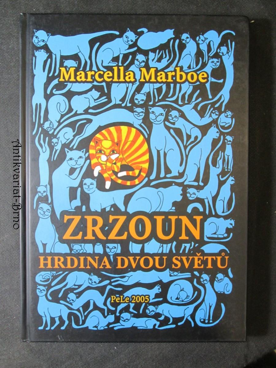 Zrzoun, hrdina dvou světů