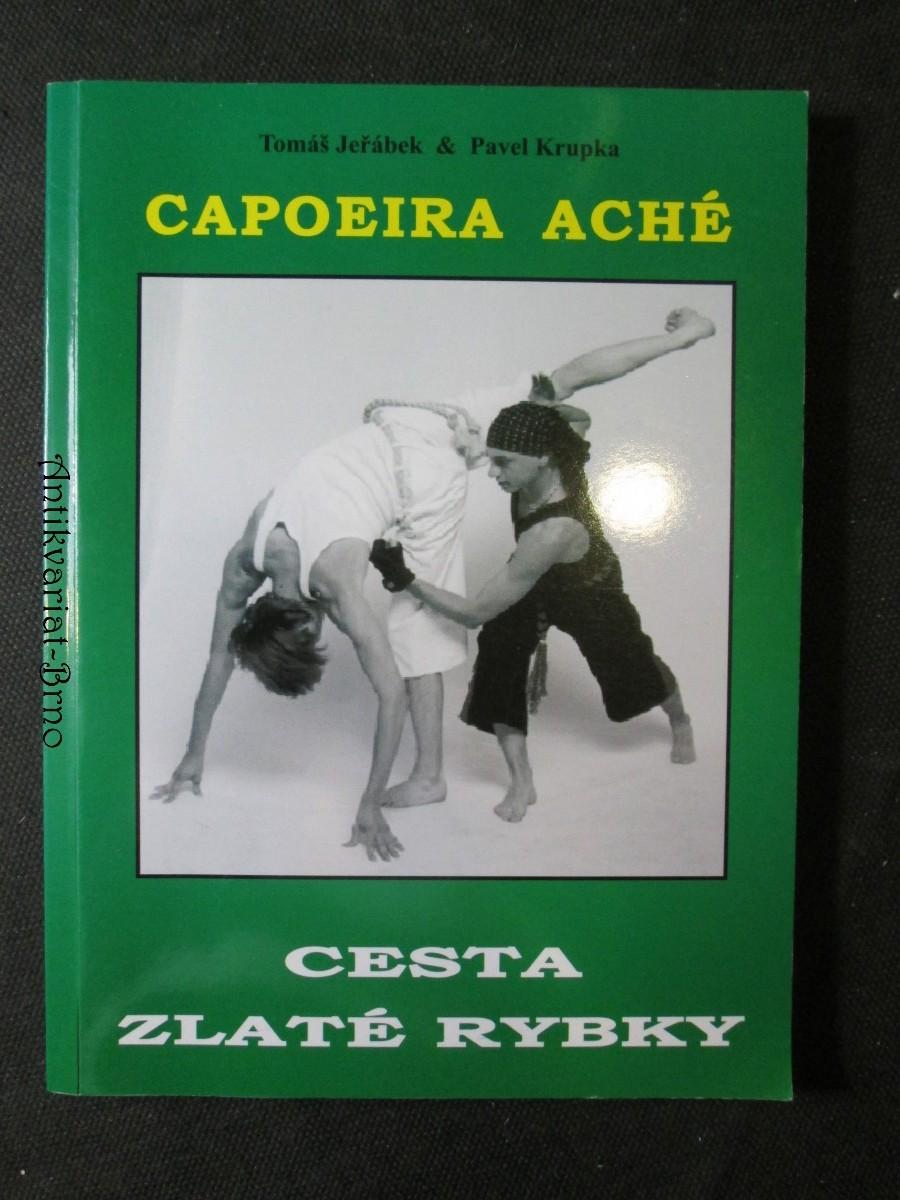 Capoeira Aché. Cesta zlaté rybky