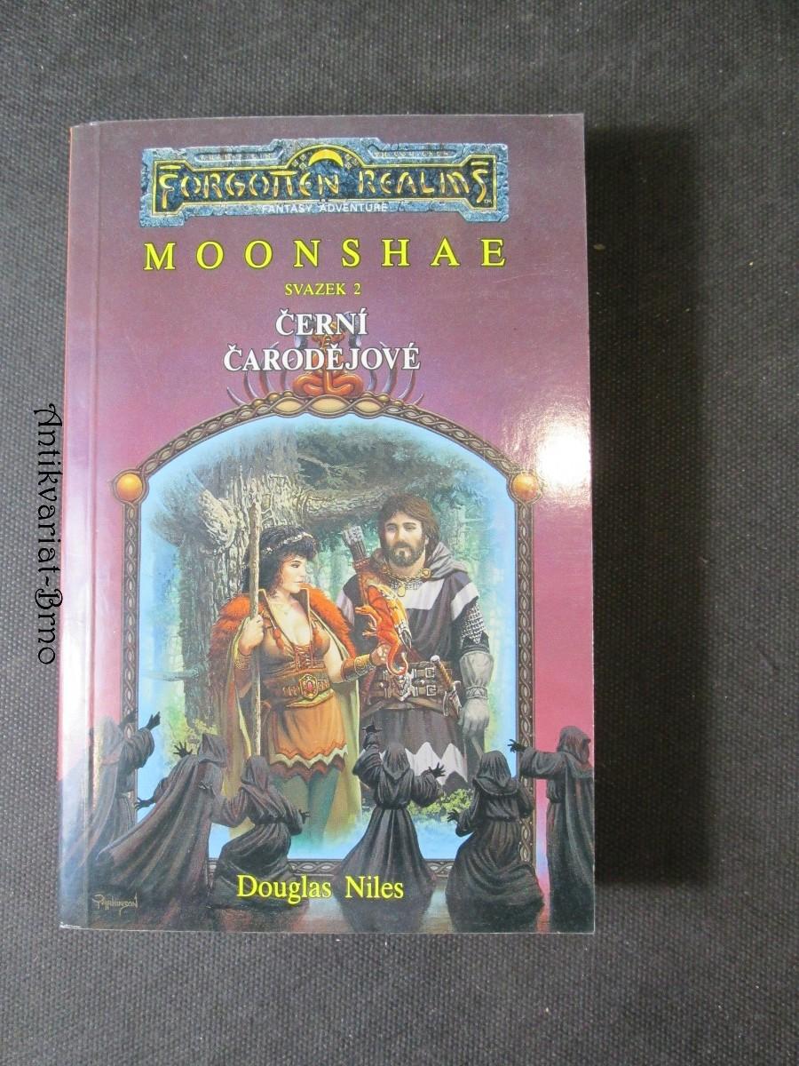 Moonshae. Sv. 2, Černí čarodějové