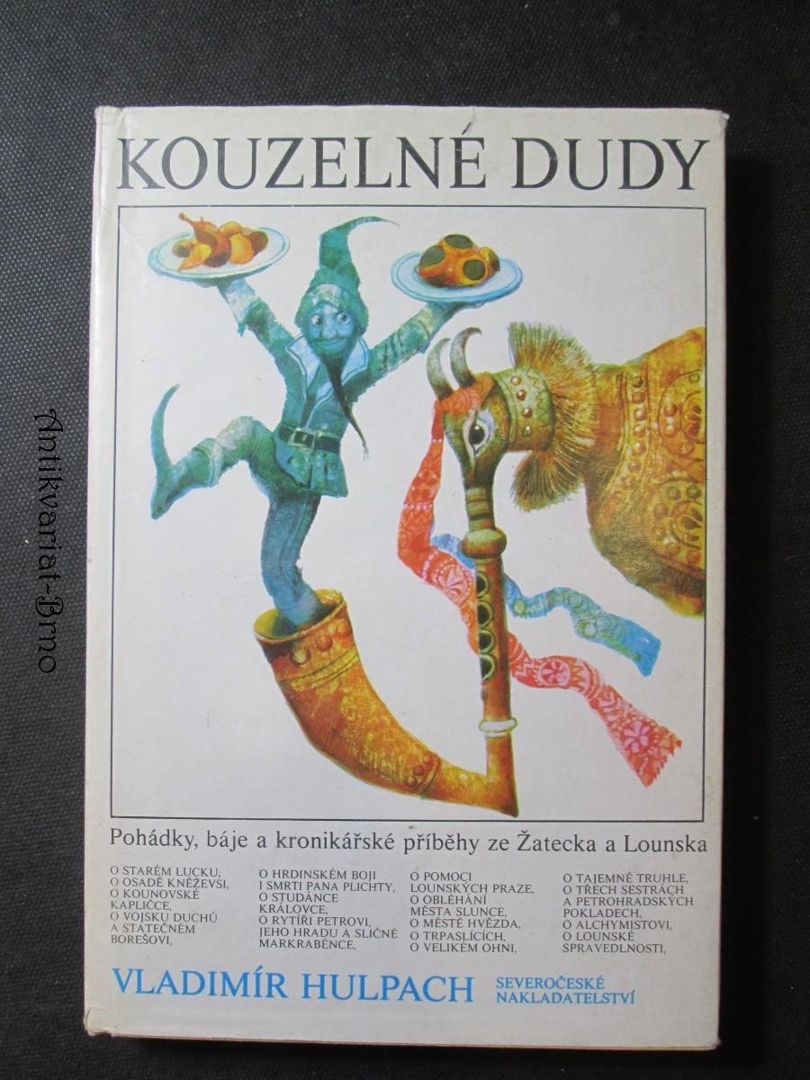 Kouzelné dudy : pohádky, báje a kronikářské příběhy ze Žatecka a Lounska