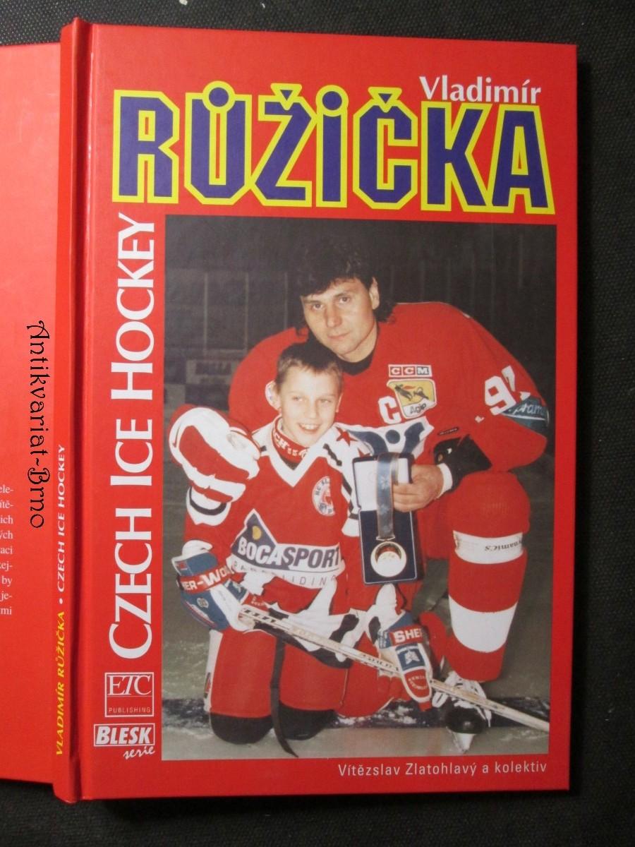 Vladimír Růžička : Czech ice hockey