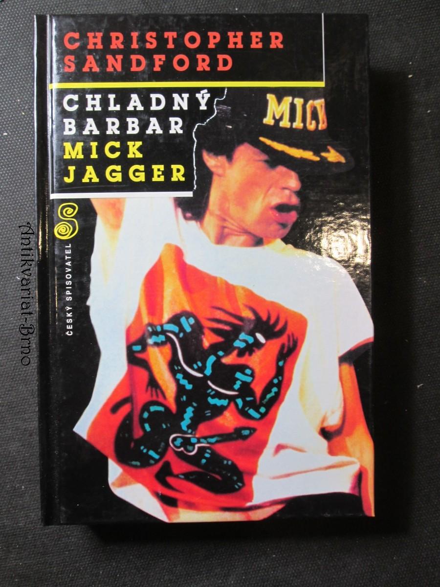 Chladný barbar Mick Jagger