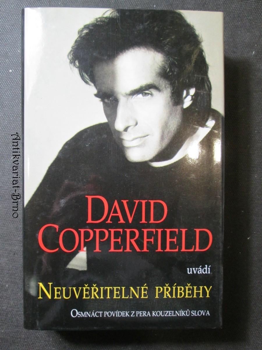 David Copperfield uvádí Neuvěřitelné příběhy. Osmnáct povídek z pera kouzelníků slova