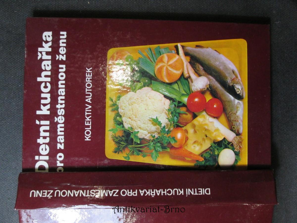 Dietní kuchařka pro zaměstnanou ženu