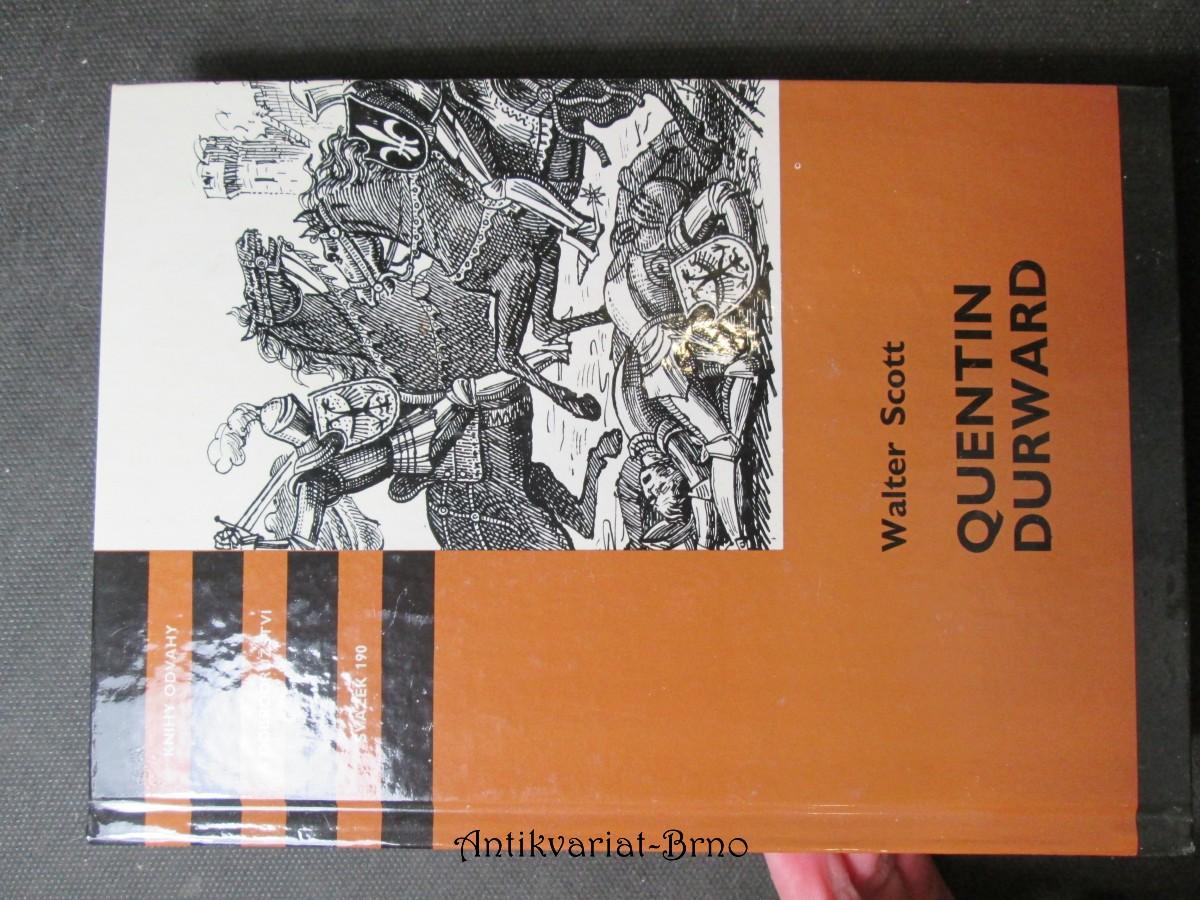 Quentin Durward : Pro čtenáře od 12 let