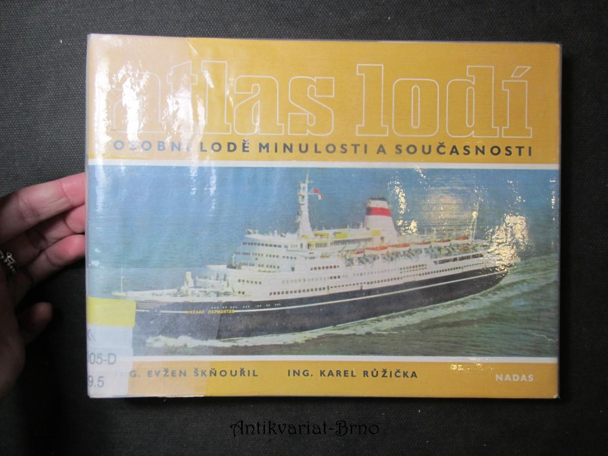 Atlas lodí. Osobní lodě minulosti a současnosti