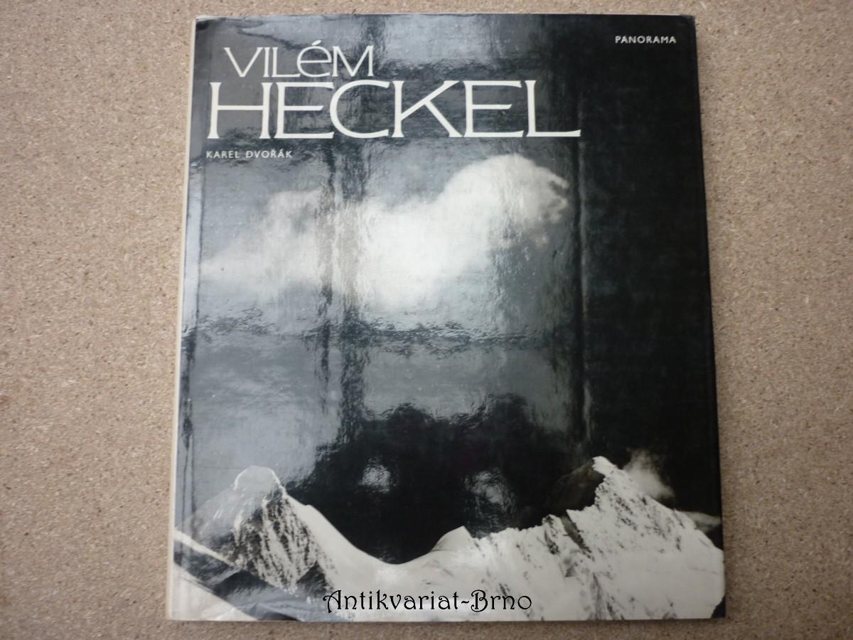 Vilém Heckel:výběr fotografií z celoživovního díla