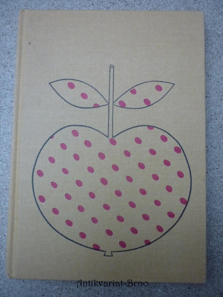 Zlaté jablko : pohádky, říkadla, rozpočitadla, hádanky, písně, vyprávěnky, koledy a ukolébavky z lidové slovesnosti národů Sovětského svazu