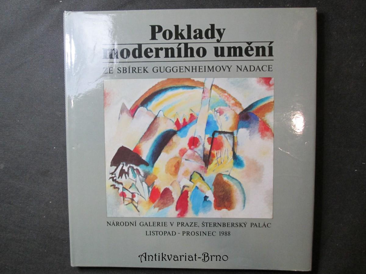 Poklady moderního umění ze sbírek Guggenheimovy nadace : Národní galerie v Praze, Šternberský palác, listopad - prosinec 1988