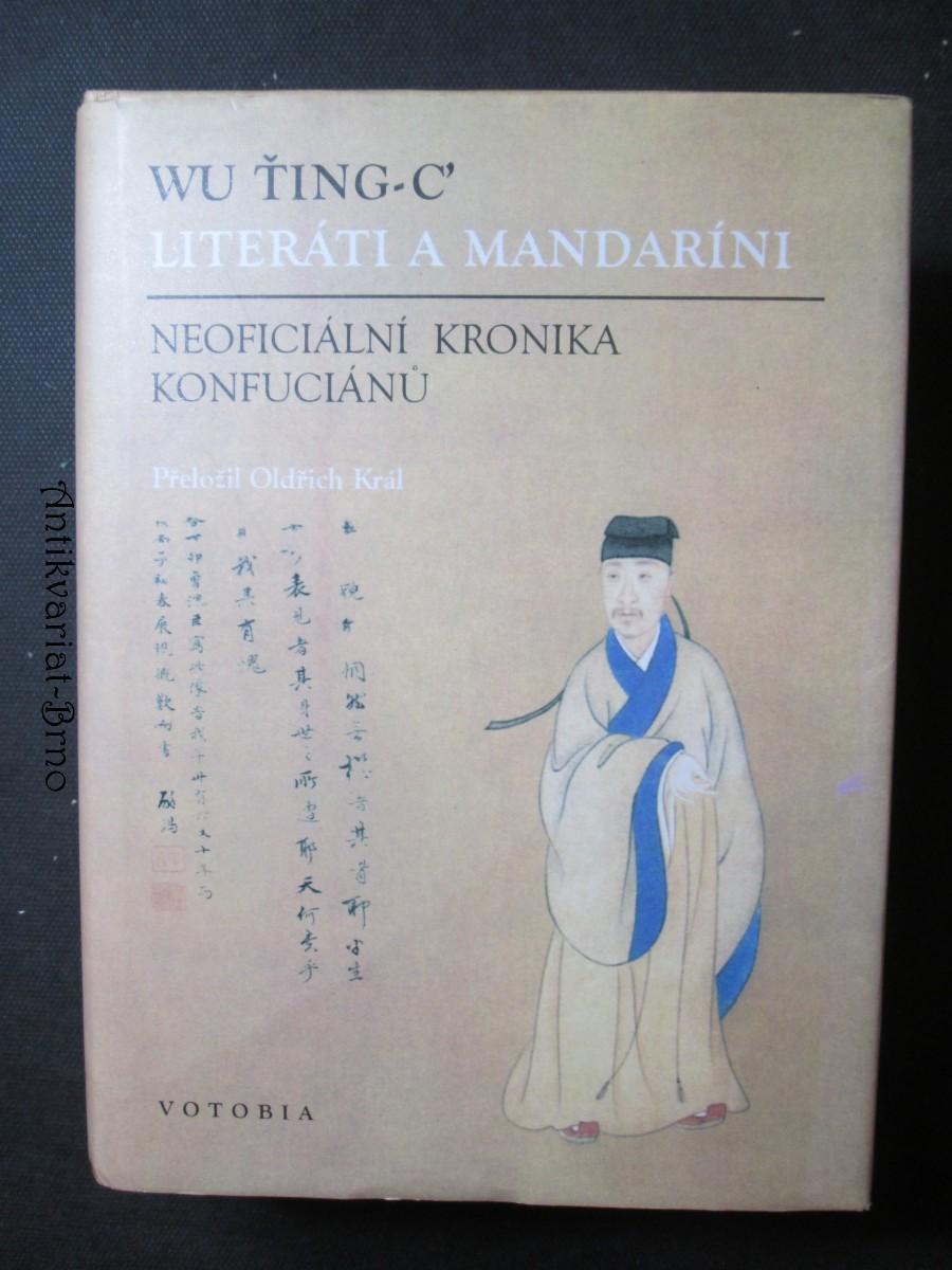 Literáti a mandaríni : neoficiální kronika Konfuciánů