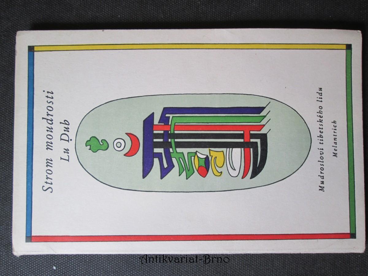 Strom moudrosti Lu Dub. Moudrosloví tibetského lidu