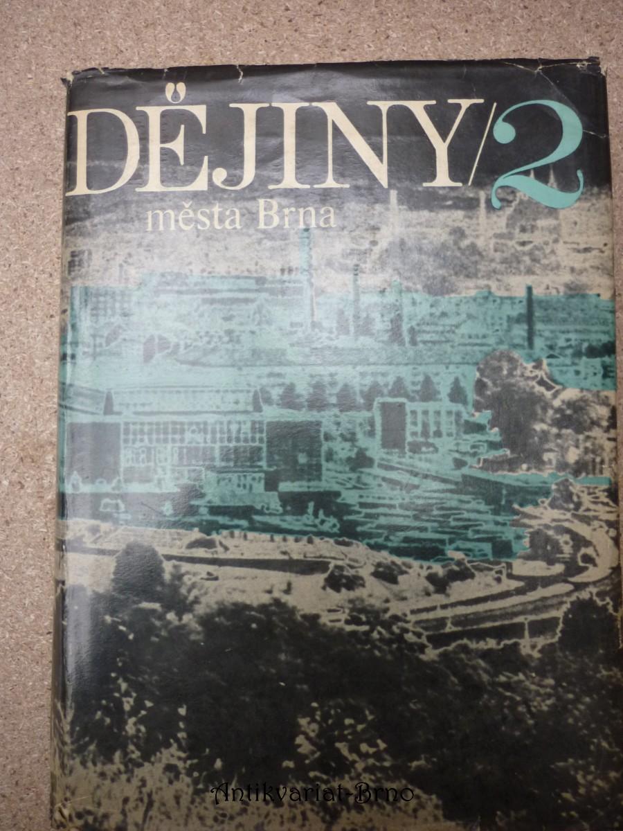 Dějiny města Brna. 2. [díl]
