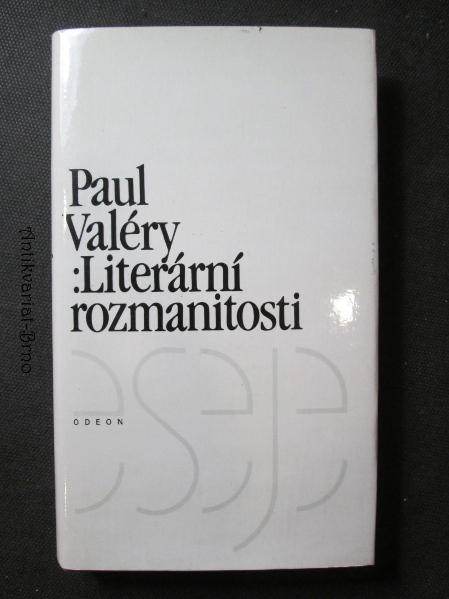 Paul Valéry: Literární rozmanitosti