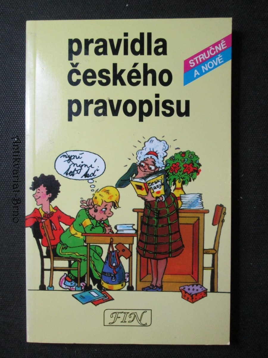 Pravidla českého pravopisu stručně a nově