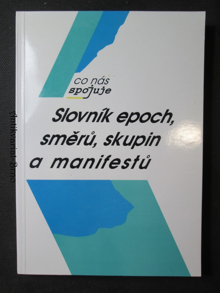 Slovník epoch, směrů, skupin a manifestů