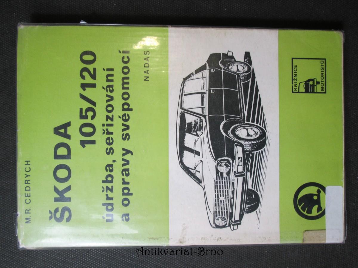 Škoda 105/120 údržba, seřizování a opravy svépomocí