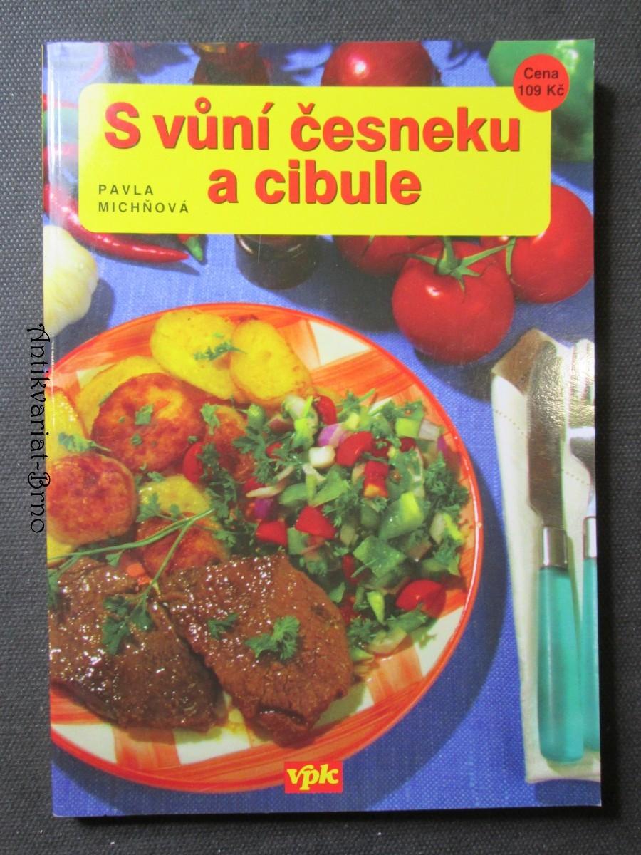 S vůní česneku a cibule