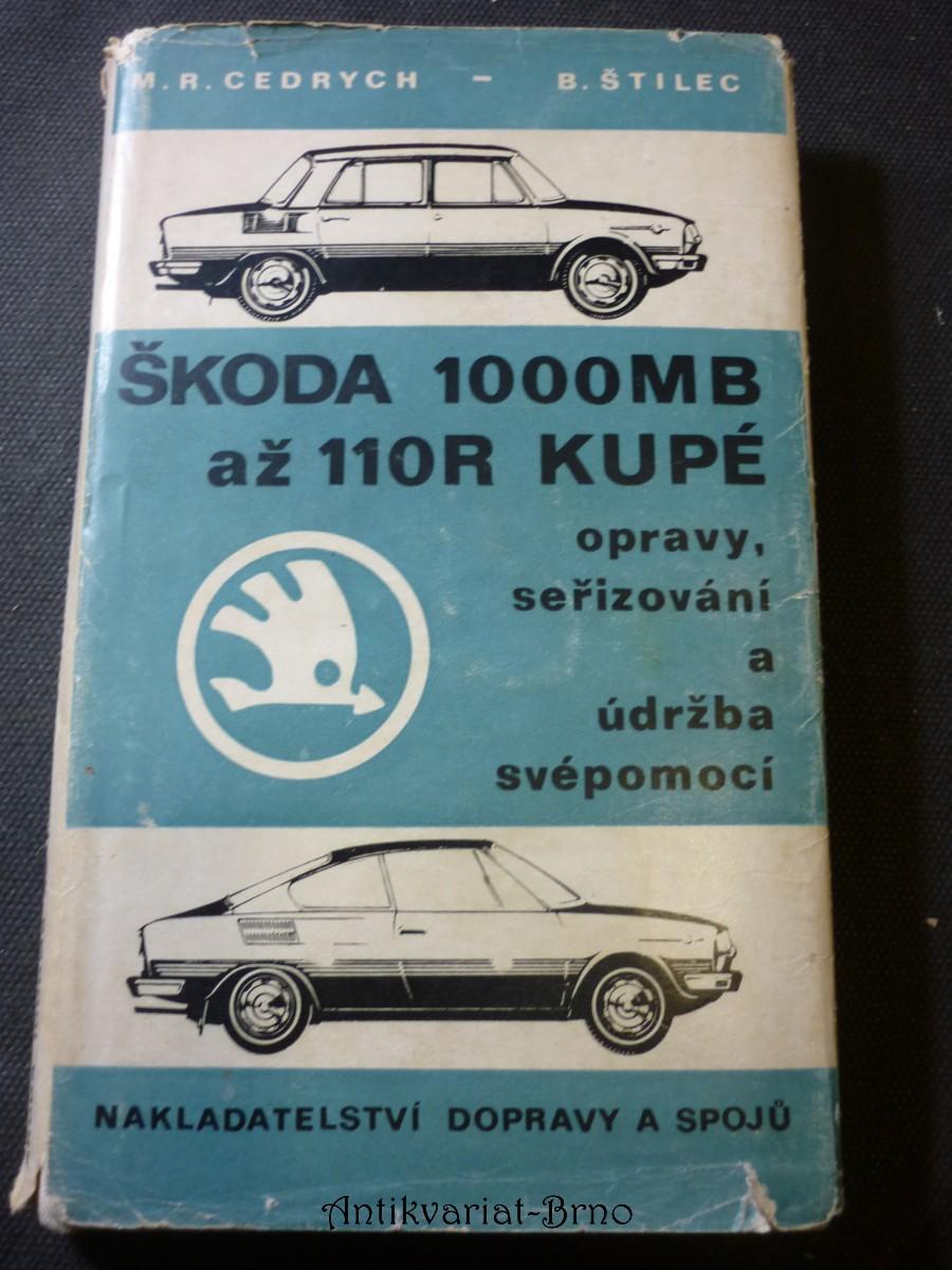 Škoda 1000 MB až 110 R kupé : Opravy, seřizování a údržba svépomocí