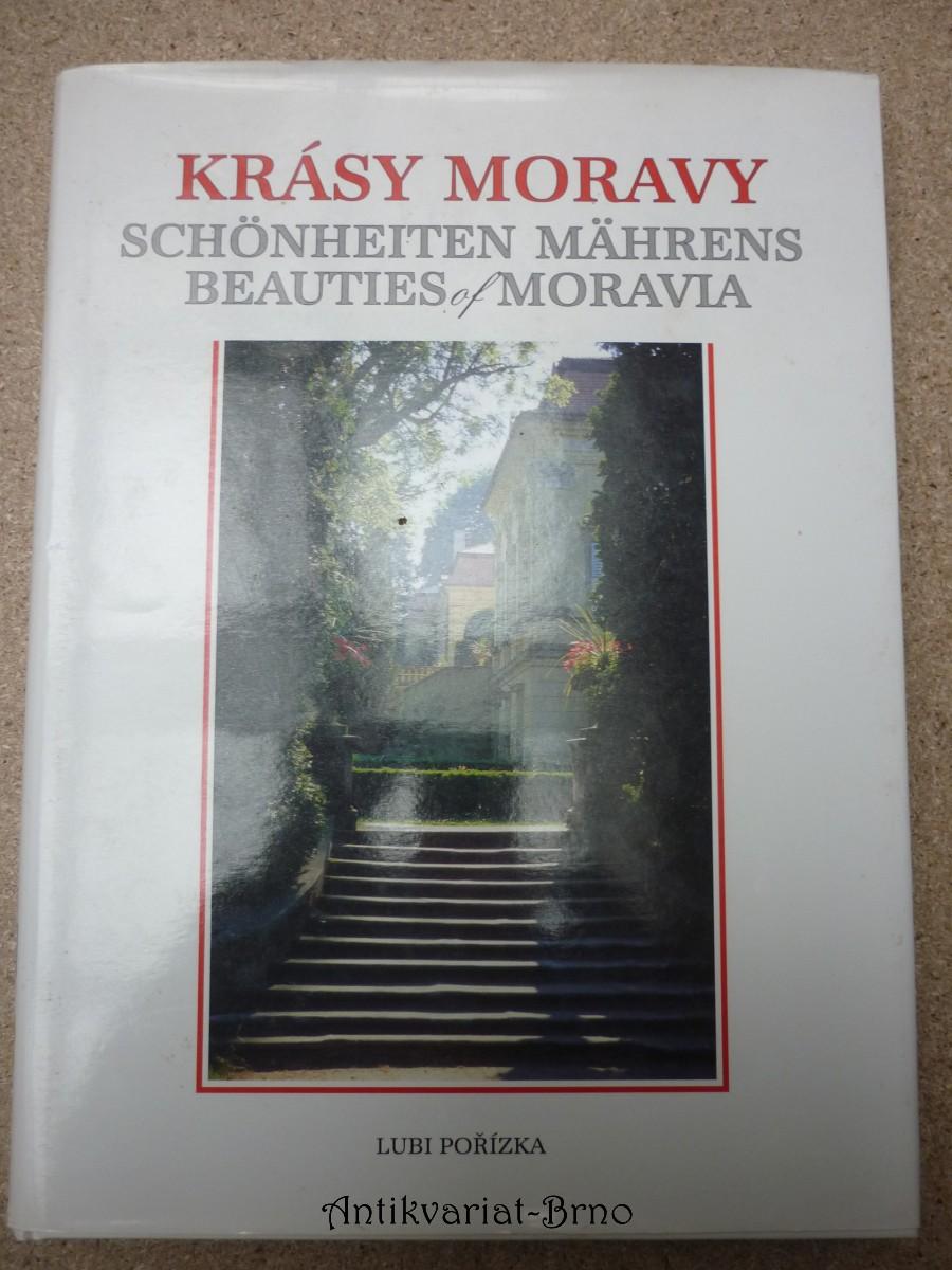 Krásy Moravy = Schönheiten Mährens = Beauties of Moravia