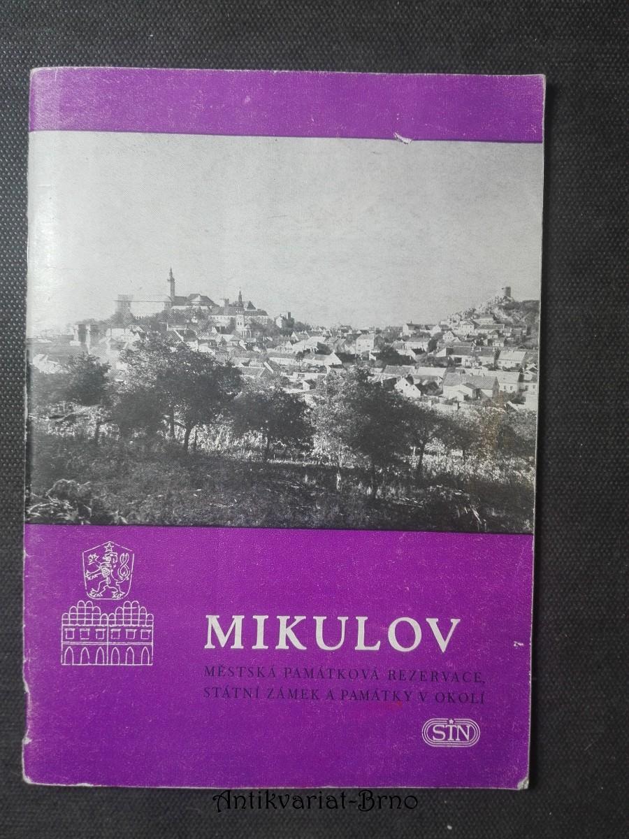 Mikulov, městská památková rezervace, státní zámek