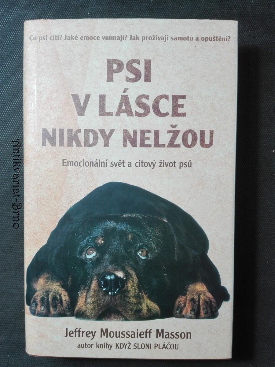 Psi v lásce nikdy nelžou