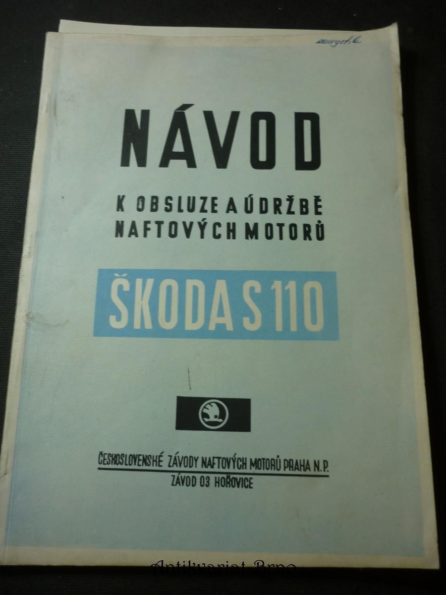 Návod k obsluze a údržbě naftových motorů Škoda S110