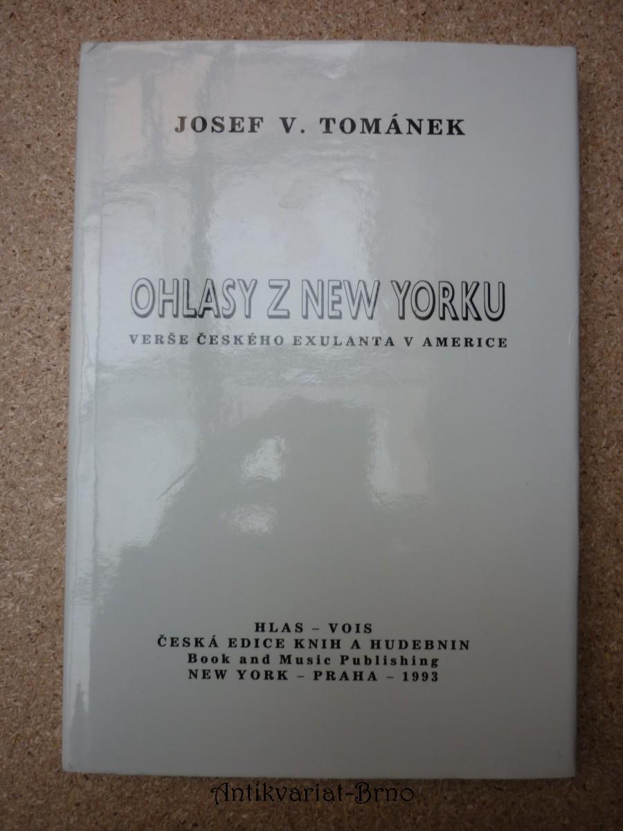 Ohlasy z New Yorku : Verše českého exulanta v Americe