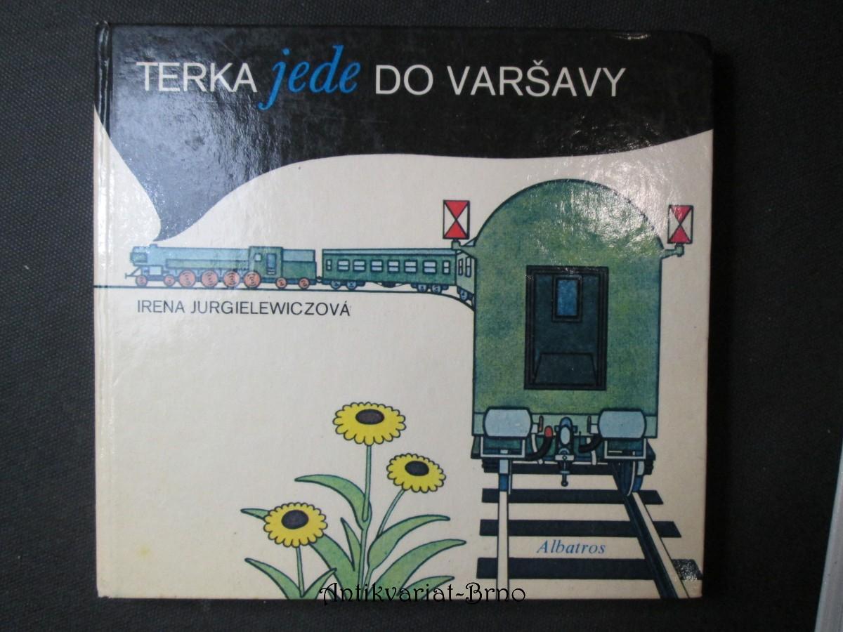 Terka jede do Varšavy : Pro čtenáře od 7 let