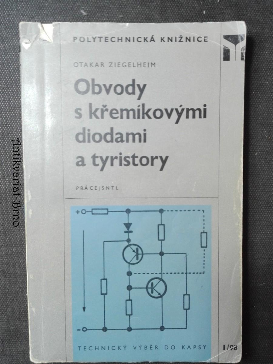 Obvody s křemíkovými diodami a tyristory