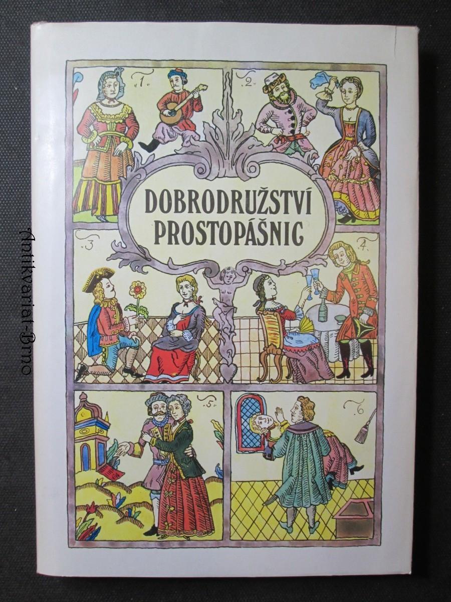 Dobrodružství prostopášnic, aneb, Kratochvílná skládání ze svaté Rusi-mátušky
