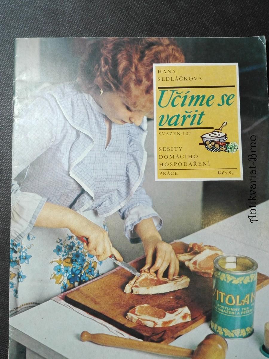 Sešity domácího hospodaření - Učíme se vařit (svazek 137)