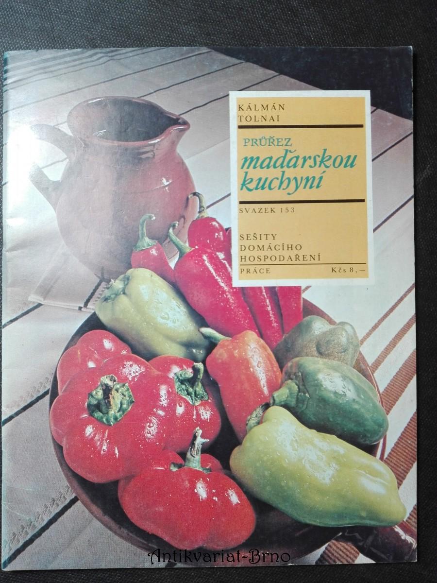 Sešity domácího hospodaření - Průřez maďarskou kuchyní (svazek 135)