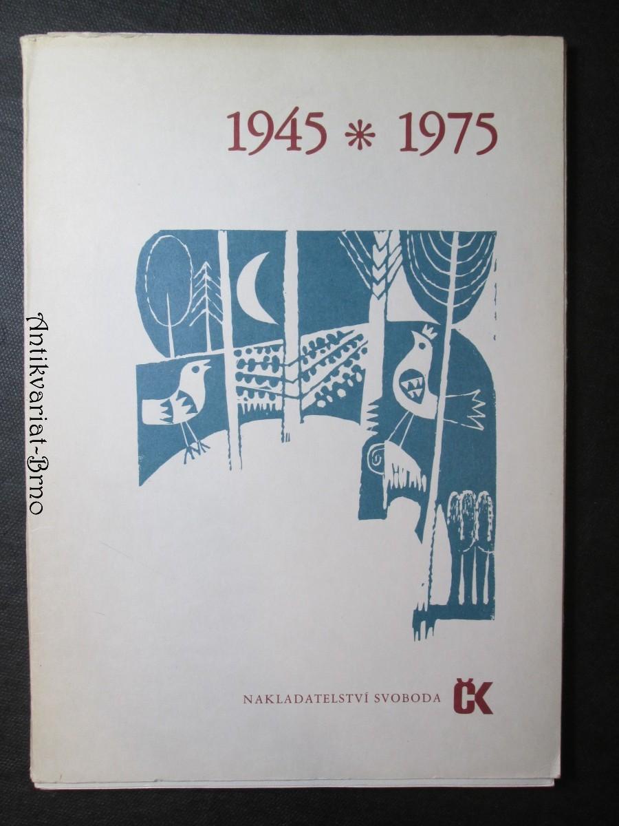 1945 - 1975. Soubor grafik a veršů