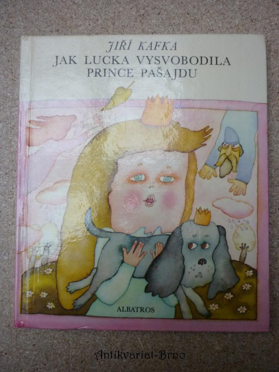 Jak Lucka vysvobodila prince Pašajdu : Pro začínající čtenáře