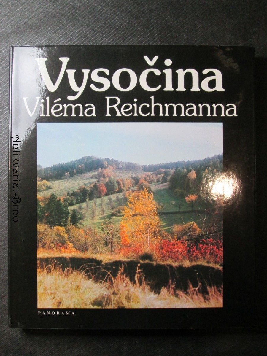 Vysočina Viléma Reichmanna
