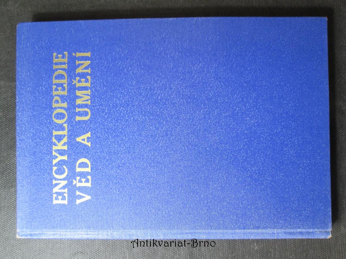 Encyklopedie věd a umění. Výklady a definice nejdůležitějších pojmů z jednotlivých oborů věd a umění. Díl druhý