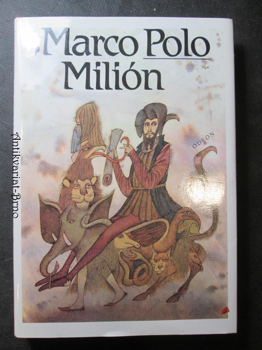 Marco Polo Milión neboli o zvycích a poměrech ve východních krajích