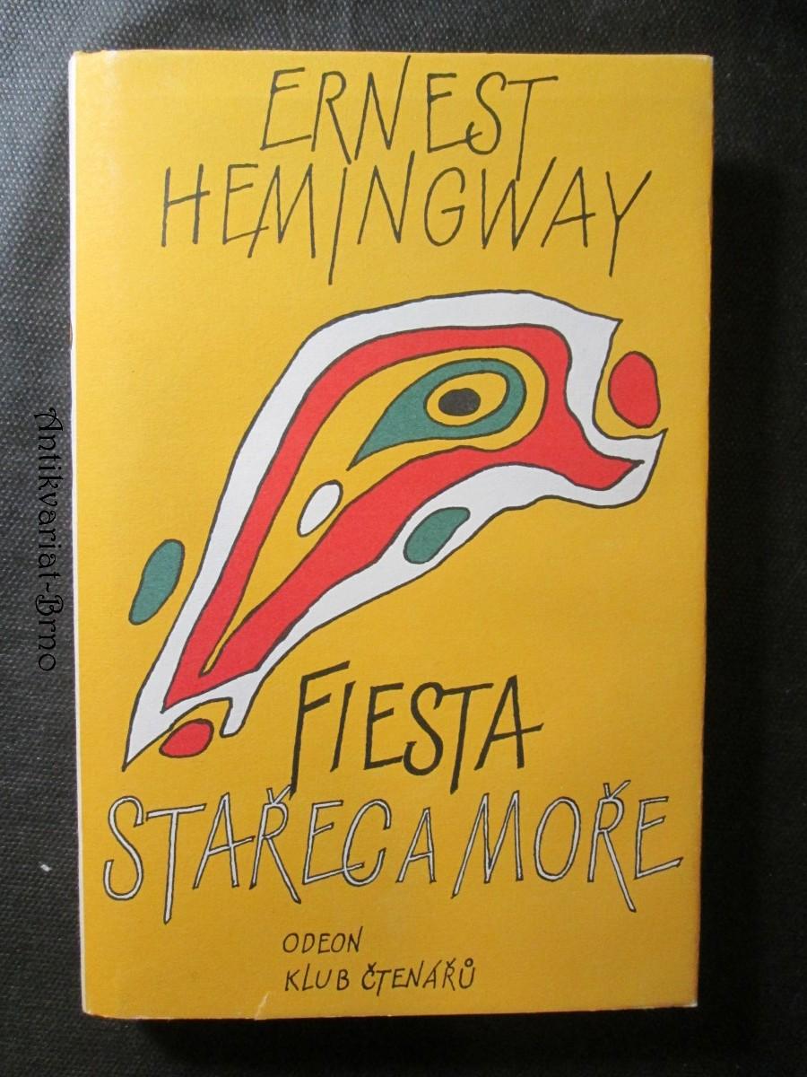 Fiesta ( I slunce vychází) Stařec a moře