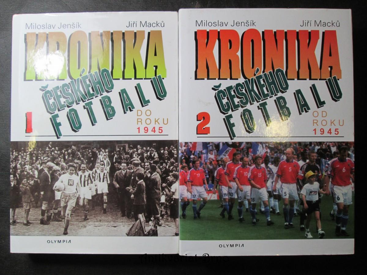 Kronika Českého fotbalu 1. a 2. dí